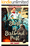Ghost of Girlband Past (Ghosts of London Book 5)