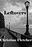 Leftovers (The Left Series Book 1)