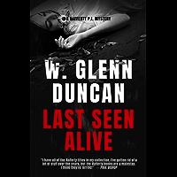 Last Seen Alive: A Rafferty P.I. Mystery (Rafferty : Hardboiled P.I. Book 2) (English Edition)