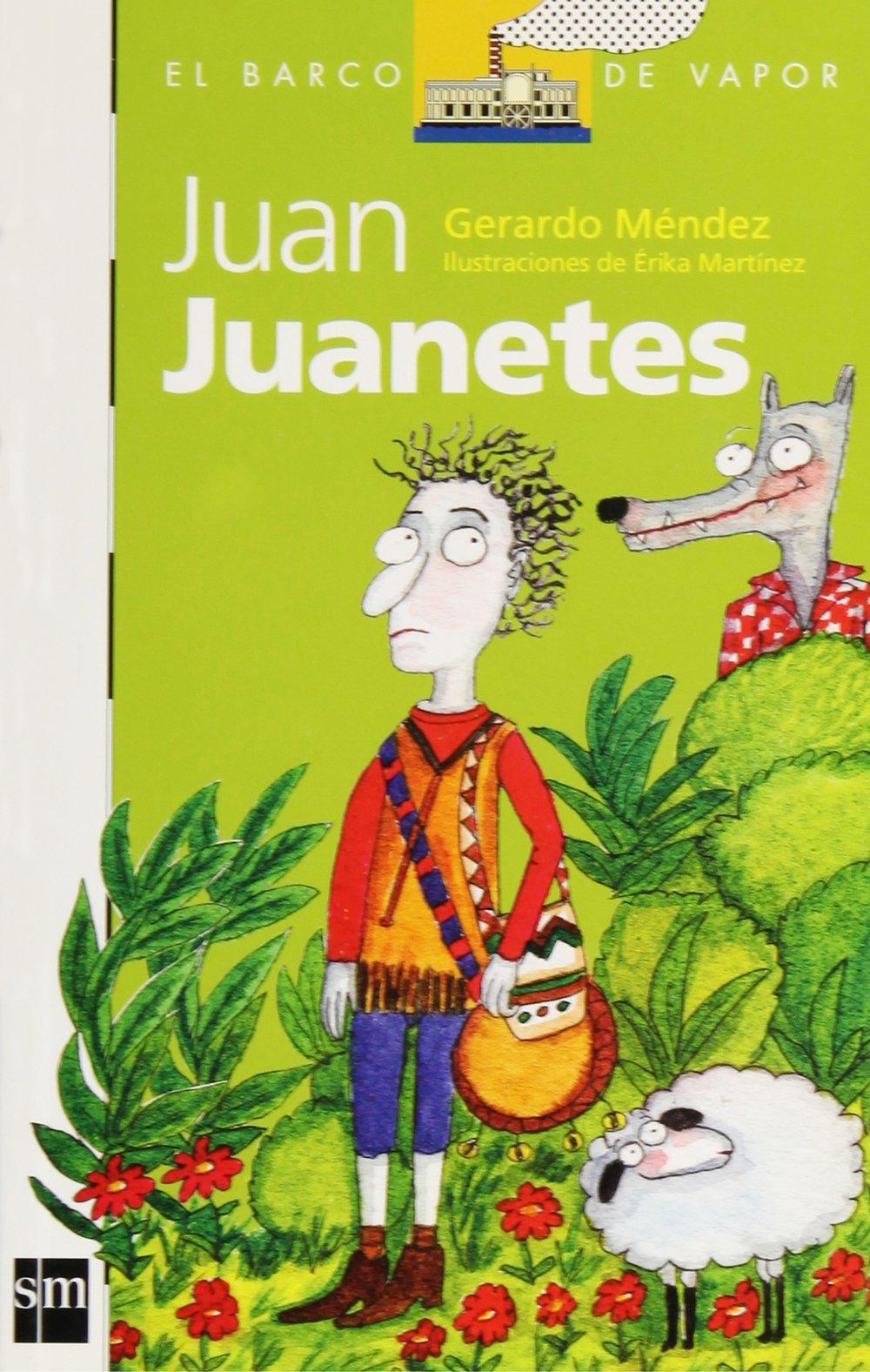 Juan Juanetes (El barco de vapor) (Spanish Edition) (Spanish) Paperback – October 30, 2004