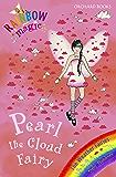 Rainbow Magic: Pearl The Cloud Fairy: The Weather Fairies Book 3