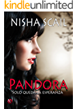 Pandora: Serie Completa