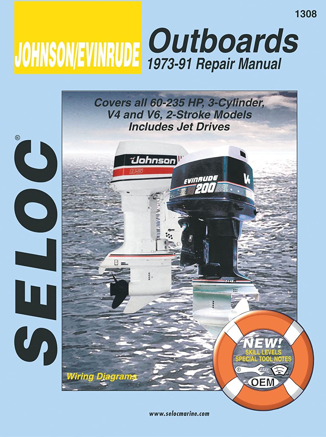 Sierra International Seloc Manual 18-01308 Johnson/Evinrude Outboards Repair 1973-1991 60-235 HP 3 Cylinder V4 & V6 2 Stroke Model Includes Jet Drive