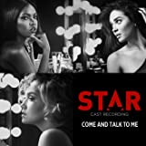 "Come And Talk To Me (From ""Star"" Season 2)"