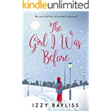 The Girl I Was Before: A Gorgeously Cosy Heartwarming Romance (Lily McDermott Series Book 1)