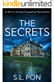 The Secrets: A Mirror Estate Suspense Novelette
