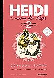 Heidi: A menina dos Alpes (Tempo de usar o que aprendeu Livro 2)