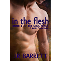 In the Flesh (The Soul Series)