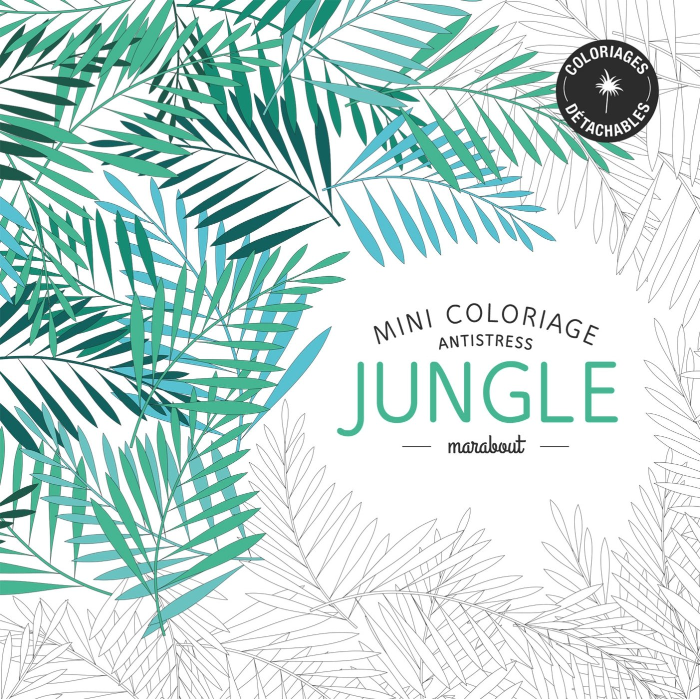 Mini coloriage anti stress Jungle French Edition Collectif Marabout Amazon Books