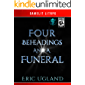 Four Beheadings and a Funeral: A LitRPG/GameLit Adventure (The Good Guys Book 9)