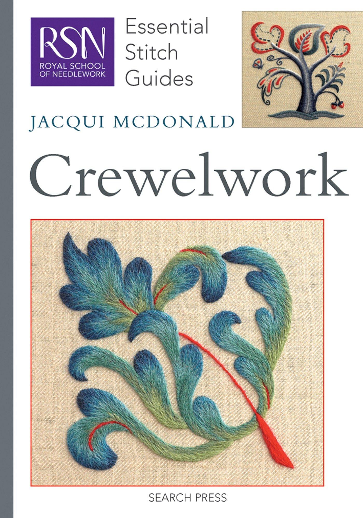 RSN ESG: Crewelwork: Essential Stitch Guides (Royal School of Needlework Essential Stitch Guides)