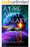 A Far Away Galaxy