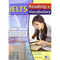 Succeed in IELTS - Reading & Vocabulary - Student's Book with IELTS Reading Guide