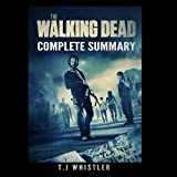 The Walking Dead: Complete Summary
