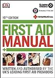 First Aid Manual - 10th Edition (Dk First Aid)