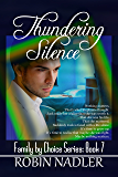 Thundering Silence (Family by Choice Book 7)