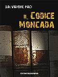 Il Codice Moncada (Narrativa Mediterranea)