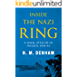 Inside the Nazi Ring: A Naval Attaché in Sweden, 1940-1945 (Memoirs from World War Two)