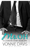 Mr. OH (Billionaire Doms Book 1)