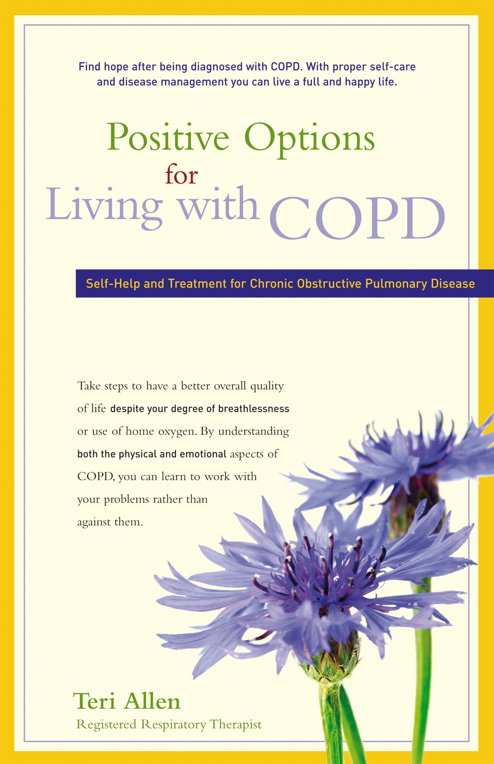Download Positive Options for Living with COPD: Self-Help and Treatment for Chronic Obstructive Pulmonary Disease (Positive Options for Health) PDF