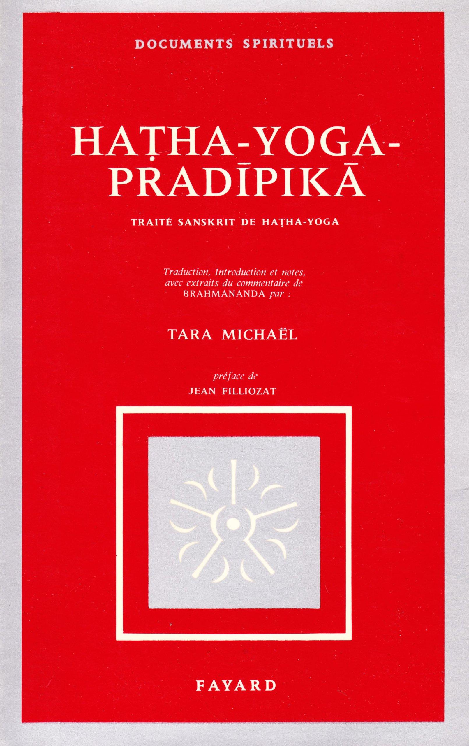 Hatha - yoga - pradipika - traité sanskrit de hatha-yoga ...