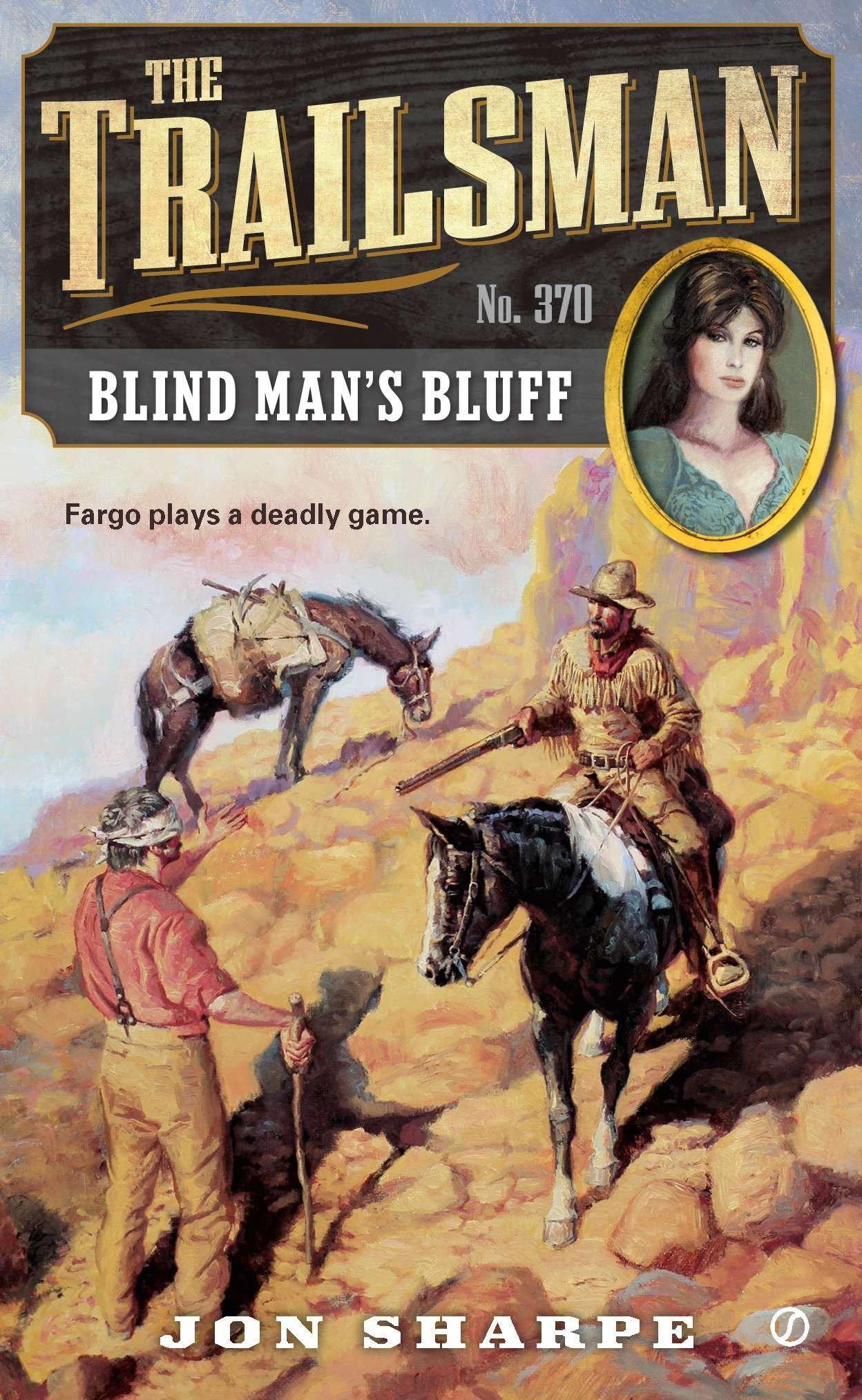 Download The Trailsman #370: Blind Man's Bluff ebook