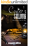 Coulter's Saloon: Surviving in the Ol' West