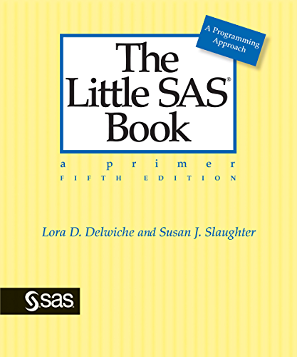 The Little SAS Book: A Primer; Fifth Edition
