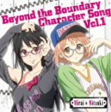 TVアニメ 境界の彼方 キャラクターソング Vol.1