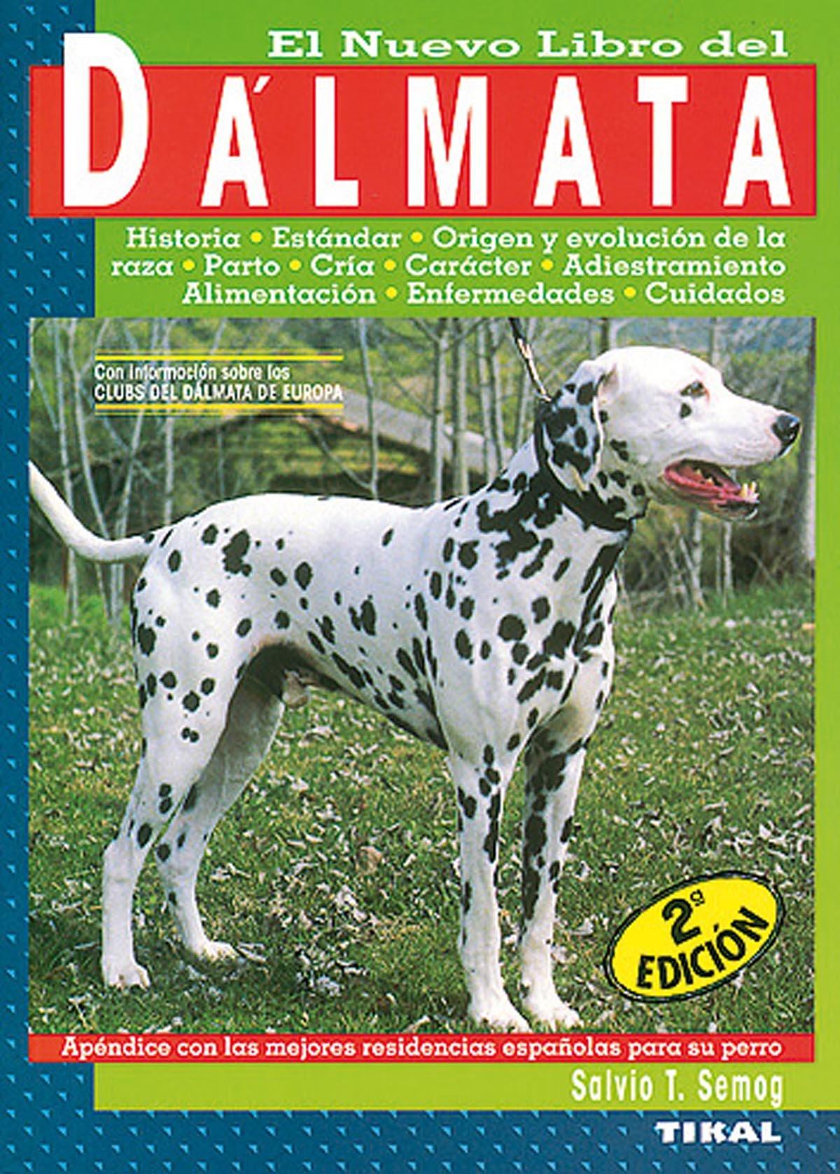 Read Online El Nuevo Libro del Dalmata (Spanish Edition) pdf epub