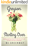 Greyson Starting Over (Novella Book 2)
