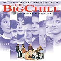 BIG CHILL, THE - REMASTERED 15TH ANNIVER