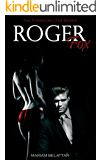Roger Fox (The Foxmodelcom Series Vol. 1)