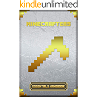 Minecrafters Essentials Handbook: Ultimate Collector's Edition (Books For Minecrafters)