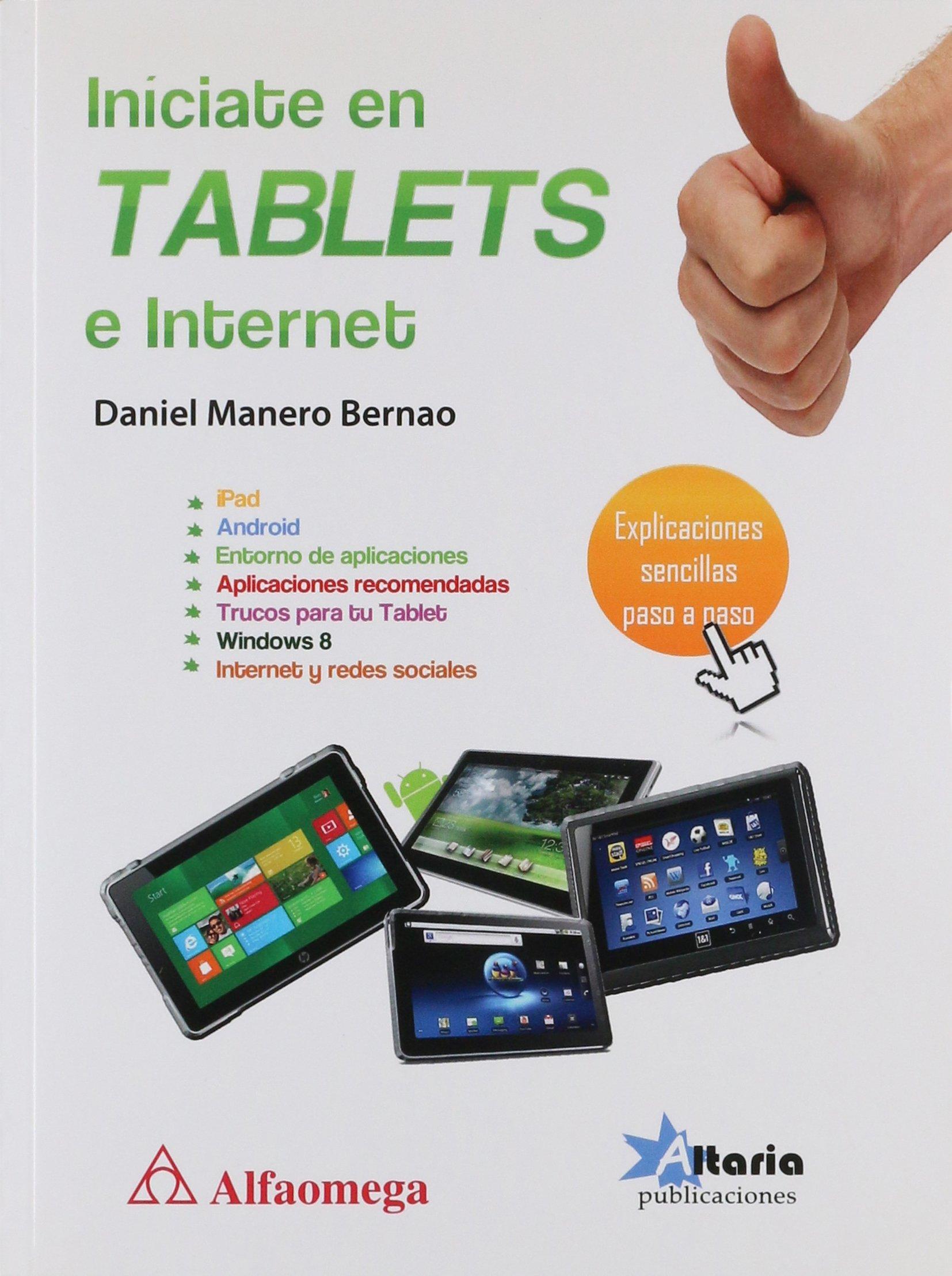 Download Iníciate en Tablets e Internet (Spanish Edition) pdf