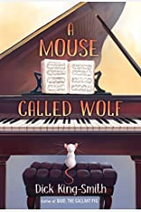 A Mouse Called Wolf Kindle Edition