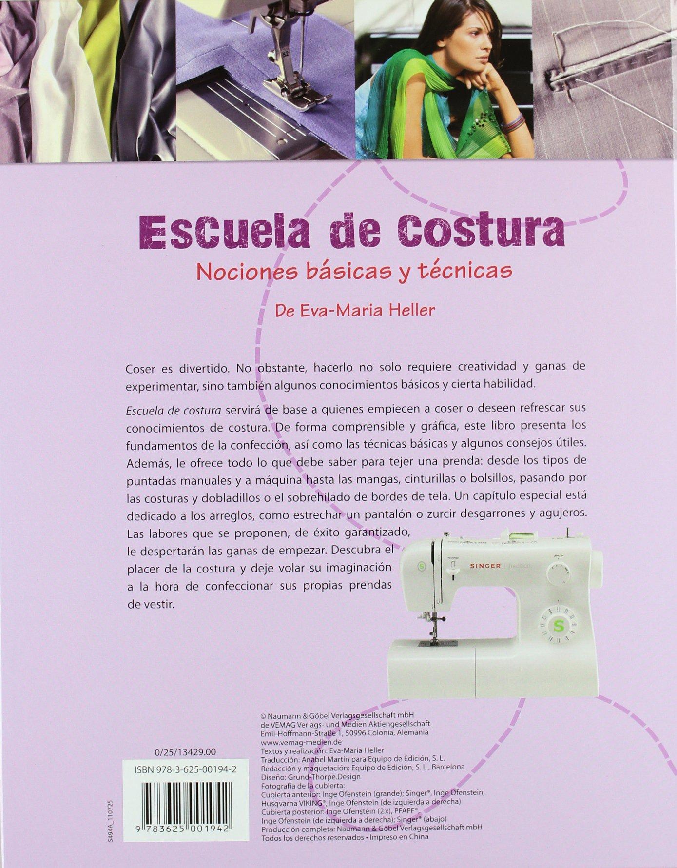 Escuela De Costura - Nociones Básicas Y Técnicas: Amazon.es: VV.AA ...