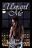 Unravel Me (Unhinged Book 2)