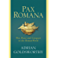 Pax Romana: War, Peace and Conquest in the Roman World (English Edition)