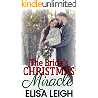 The Bride's Christmas Miracle (A Seven Brides of Christmas Novella Book 8)