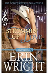 Strummin' Up Love: A Country Western Music Romance Novel (Musicians of Long Valley Book 1) Kindle Edition