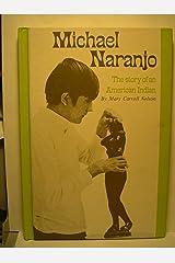 Michael Naranjo Hardcover