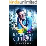 Recipe for a Curse: MM Hurt/Comfort, Homeless Vet Romance (Romancing a Curse Book 2)