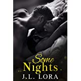 Some Nights: A One Night Stand Turns Into Everything She Never Knew She Needed