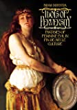 Idols of Perversity: Fantasies of Feminine Evil in Fin-de-Siècle Culture (Oxford Paperbacks): Fantasies of Feminine Evil in Fin-de-siecle Culture