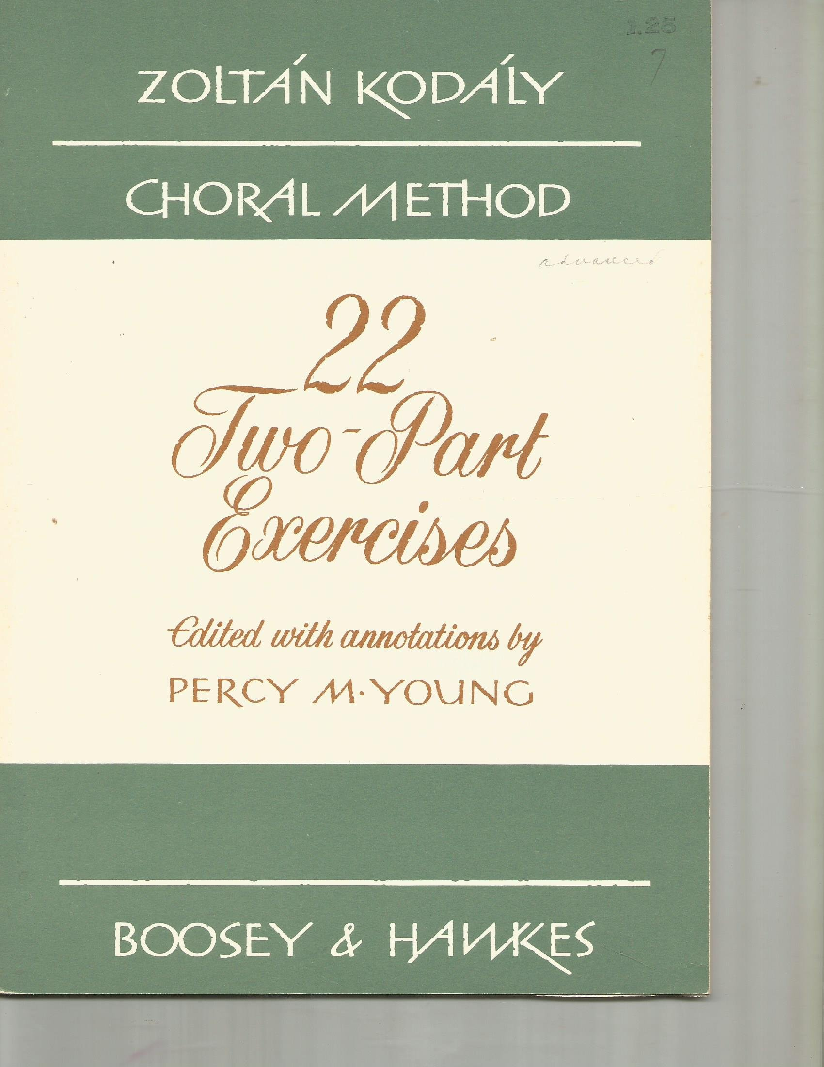 22 Two Part Exercises Edited With Annotations By Percy M Young