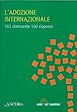 L'adozione internazionale (Amici dei bambini)