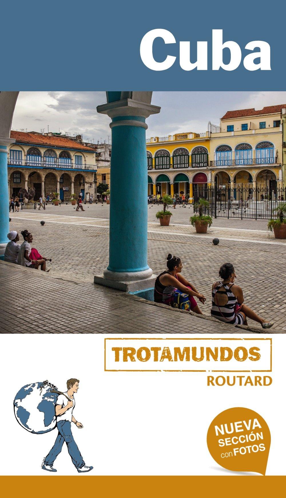 Cuba (Trotamundos - Routard): Amazon.es: Gloaguen, Philippe ...