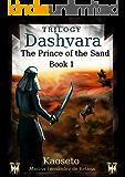 The Prince of the Sand (Dashvara Trilogy Book 1)