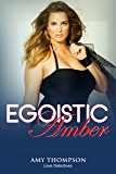 Egoistic Amber (Love Detectives Book 2)
